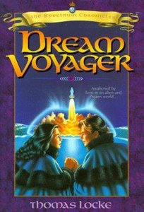 Dream Voyager (#02 in Spectrum Chronicles Series)
