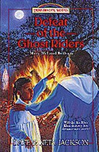 Defeat of the Ghost Raiders (#23 in Trailblazer Series)