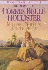 Journals of Corrie Belle Hollister (Boxed Set 1-5) (The Journals Of Corrie Belle Hollister Series)
