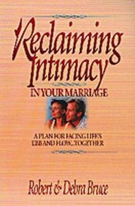 Reclaiming Intimacy in Your Marriage