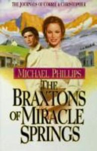 The Braxtons of Miracle Springs (#01 in Journals Of Corrie & Christopher Series)