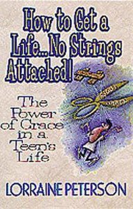 How to Get a Life: No Strings Attached!