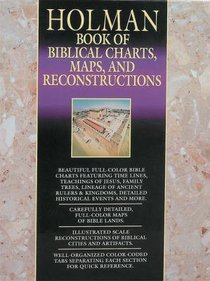 Holman Book of Biblical Charts, Maps & Reconstructions