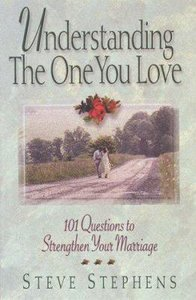 Understanding the One You Love