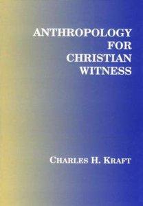 Anthropology For Christian Witness