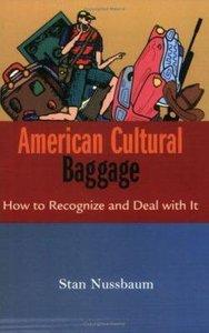 American Cultural Baggage