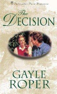 The Palisades: Decision (Palisades Pure Romance Series)