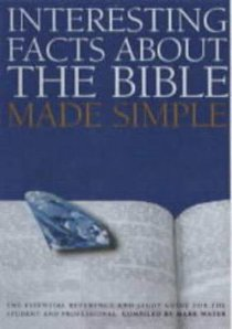 The Bible Made Simple (Bible Made Simple Series)
