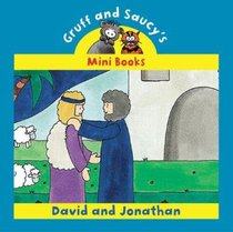 David and Jonathan (Mini Gruff And Saucy Series)