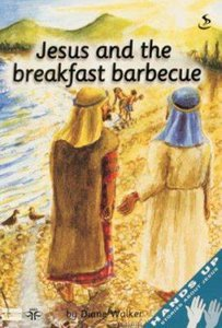 Jesus and the Breakfast Barbecue (Student Manual) (Hands Up Series)