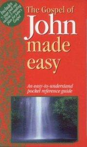 John Made Easy (Bible Made Easy Series)
