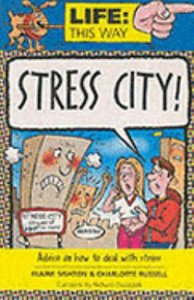 Stress City (Life This Way Series)