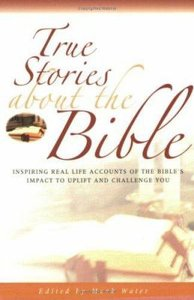 True Stories About the Bible (True Stories Series)