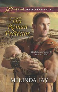 Her Roman Protector (Love Inspired Series Historical)