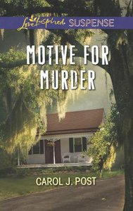 Motive For Murder (Love Inspired Suspense Series)