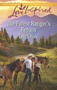 The Forest Rangers Return (Love Inspired Series)