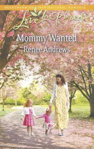 Mommy Wanted (Love Inspired Series)