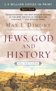 Jews, God, and History (50Th Anniversary Edition) (2nd Ed)