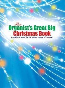 Organists Great Big Christmas Book
