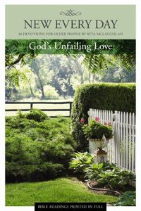 Gods Unfailing Love (New Every Day Devotional Series)