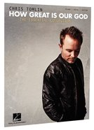How Great is Our God: The Essential Collection (Piano/vocal/guitar Music Book)