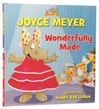 Wonderfully Made (Everyday Zoo Series)
