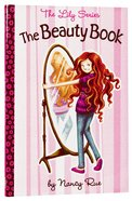 The Beauty Book (#01 in The Lily Non Fiction Series)