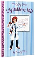 Lily Robbins, M.D. (#02 in The Lily Fiction Series)
