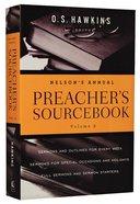 Nelsons Annual Preachers Sourcebook (Volume 2)