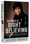 Power Of Right Believing, The