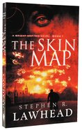 The Skin Map (#01 in Bright Empires Series)