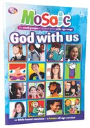 God With Us (Mosaic Series)