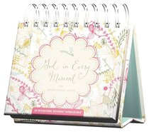 Daybrighteners: God in Every Moment (Padded Cover)