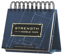 Daybrighteners: Strength For the Noble Man (Padded Cover)