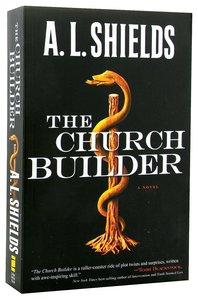 The Church Builder (#1 in The Church Builder Series)