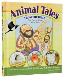 Animal Tales From the Bible (Animal Tales Series)