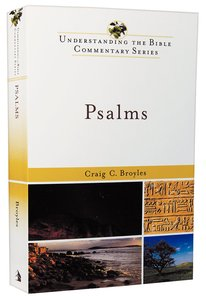 Psalms (Understanding The Bible Commentary Series)