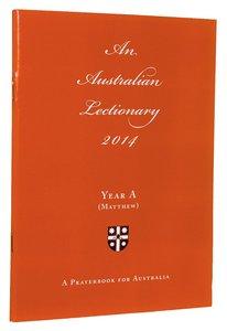 2014 Australian Lectionary Matthew (Anglican Prayerbook For Australia) (Year A)