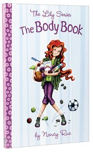 The Body Book (#02 in The Lily Non Fiction Series)