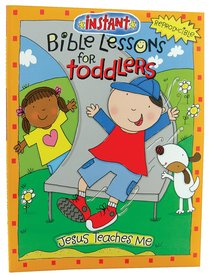 Jesus Teaches Me (Reproducible) (Instant Bible Lessons Series)