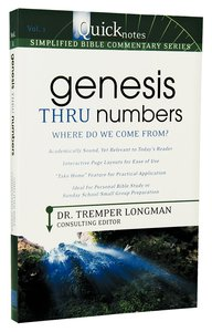 Genesis Thru Numbers (#01 in Quicknotes Simplified Bible Commentary Series)
