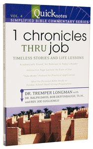 1 Chronicles Thru Job (#04 in Quicknotes Simplified Bible Commentary Series)
