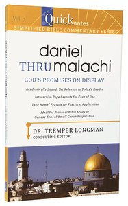 Daniel Thru Malachi (#07 in Quicknotes Simplified Bible Commentary Series)