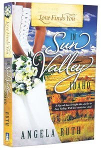 In Sun Valley Idaho (Love Finds You Series)