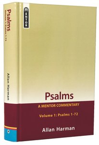 Psalms : Psalms 1-72 (Volume 1) (Mentor Commentary Series)