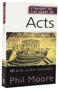 Acts (Straight To The Heart Of Series)