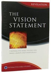 The Vision Statement (Revelation) (Interactive Bible Study Series)