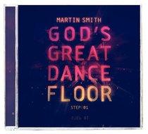 Gods Great Dance Floor: Step 1