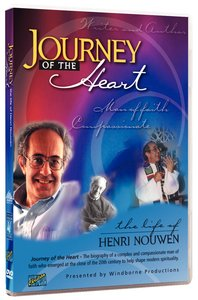 Journey of the Heart - the Life of Henri Nouwen