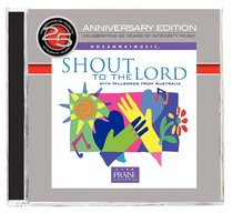 25Th Anniversary Project #03: Shout to the Lord